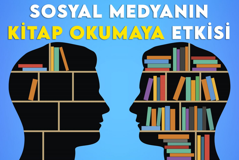 sosyal medyanin kitap okumaya etkisi